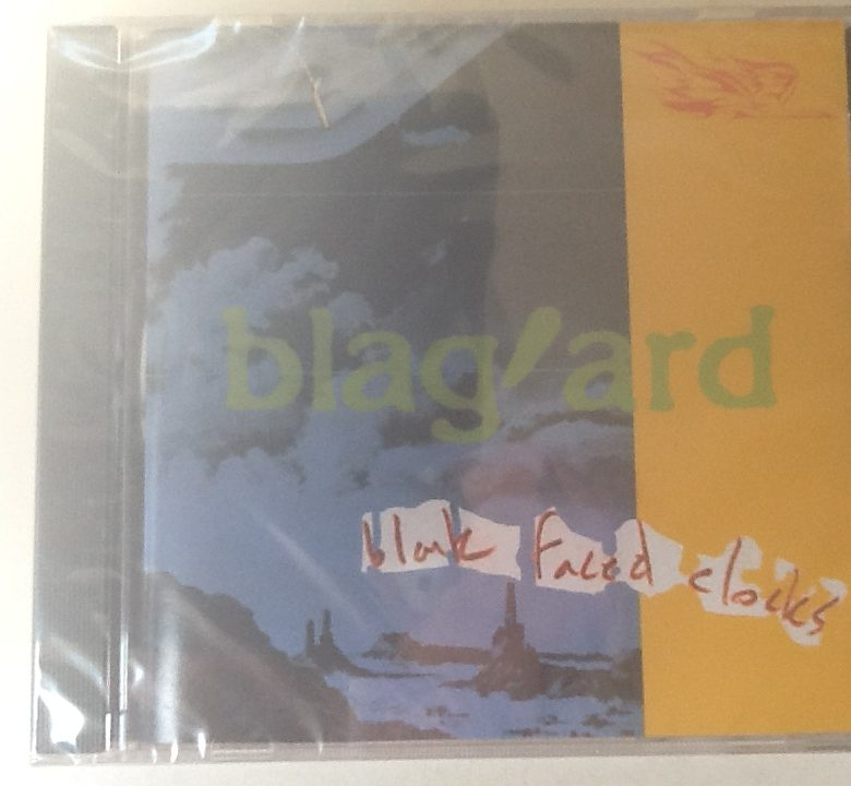 "Blag'ard ""Blank Faced Clocks"" CD"