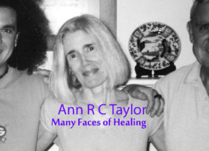 Ann R C Taylor, Many Faces of Healing