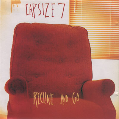 "Capsize 7 ""Recline and Go"""