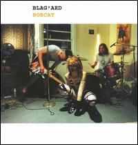 """Blag'ard """"Bobcat"""" CD"""