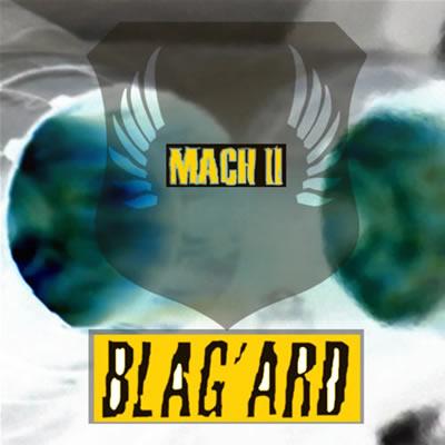 """Blag'ard """"Mach II"""""""